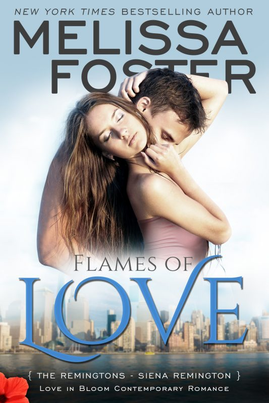 FLAMES OF LOVE (Love in Bloom: The Remingtons)