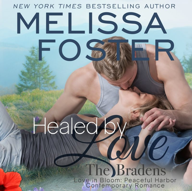 Healed by Love (The Bradens at Peaceful Harbor) – AUDIOBOOK