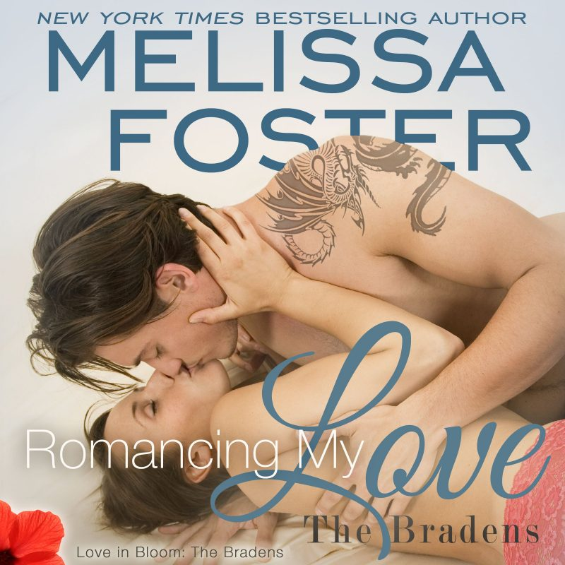 Romancing My Love (The Bradens at Trusty, CO) AUDIOBOOK narrated by B.J. Harrison