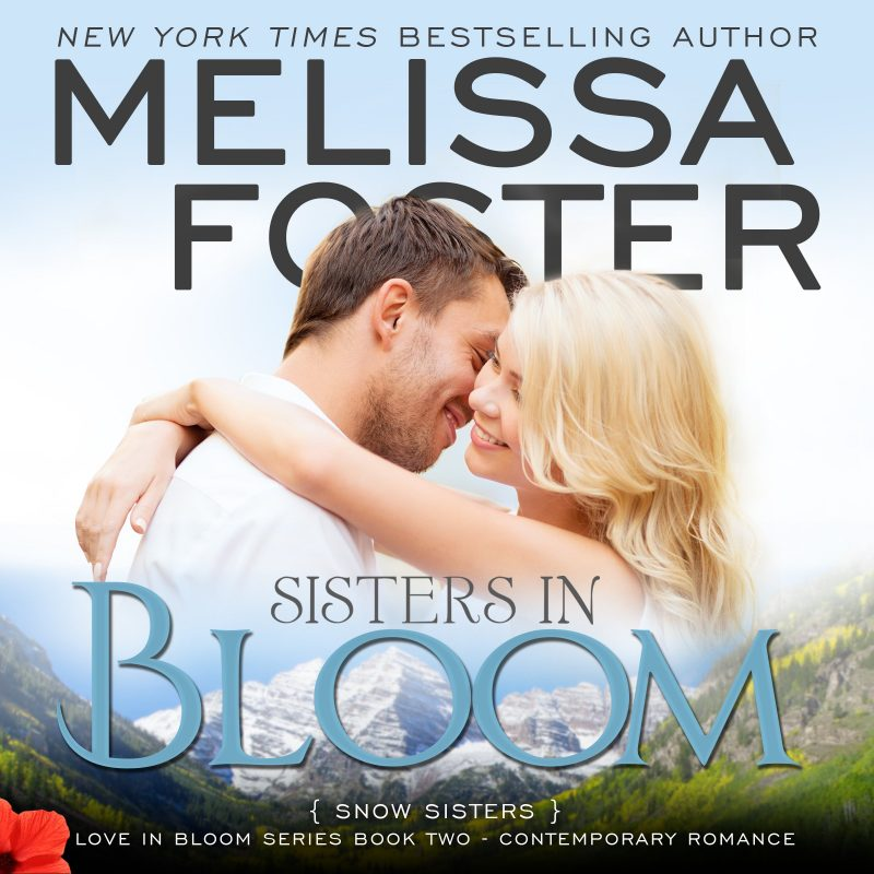 Sisters in Bloom (Snow Sisters, Book Two – AUDIOBOOK)
