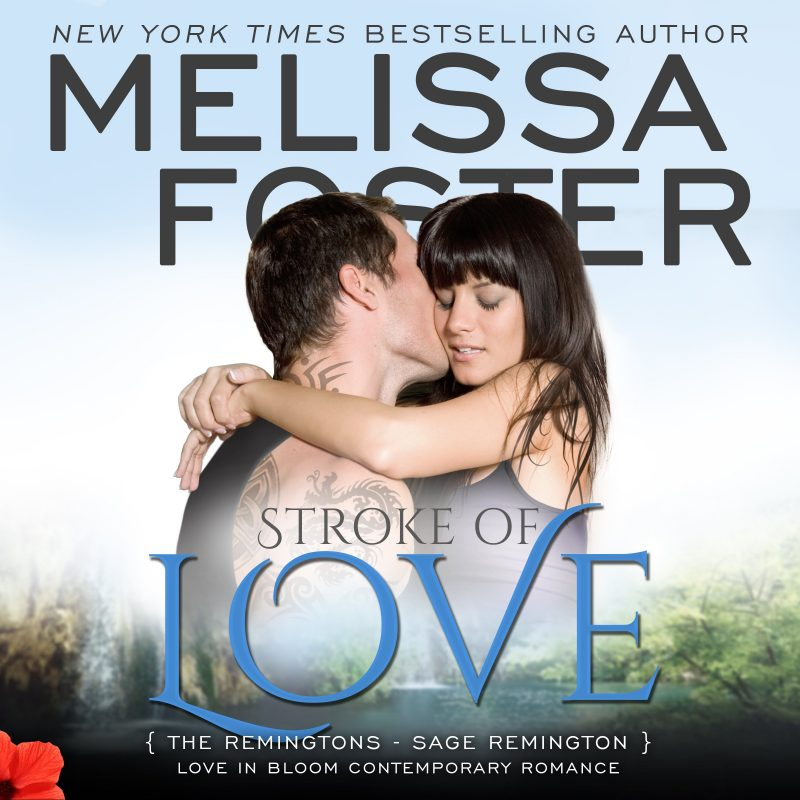 Stroke of Love (The Remingtons, Book Two) – AUDIOBOOK