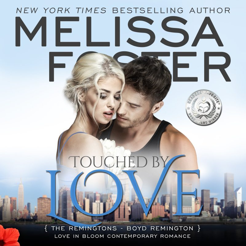 Touched by Love (The Remingtons, Book Six) – AUDIOBOOK