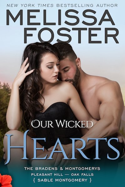 Our Wicked Hearts – The Bradens & Montgomerys (Pleasant Hill – Oak Falls)
