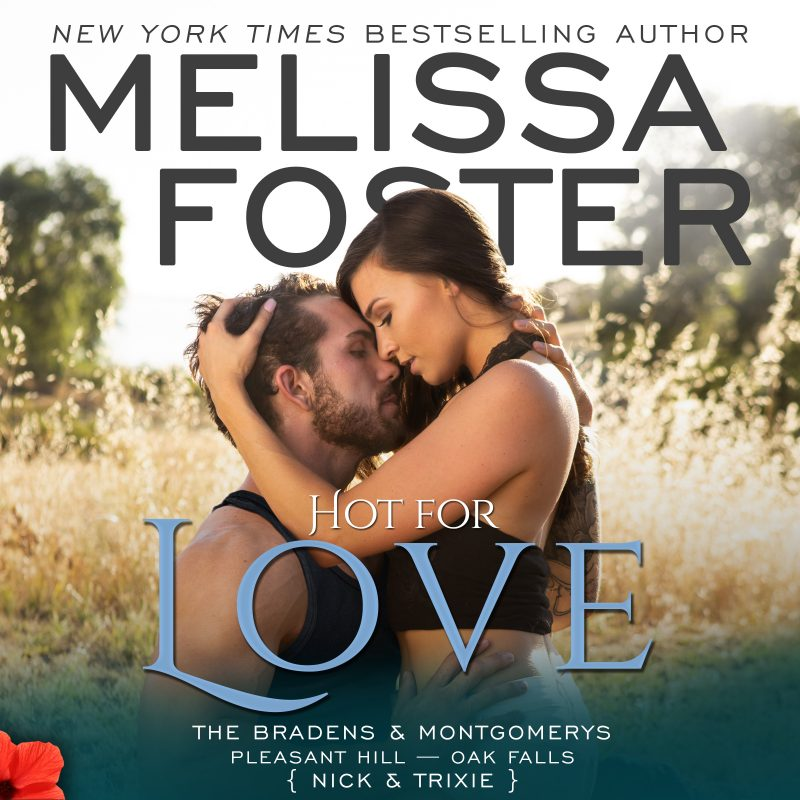 Hot For Love – The Bradens & Montgomerys (Pleasant Hill – Oak Falls) AUDIOBOOK